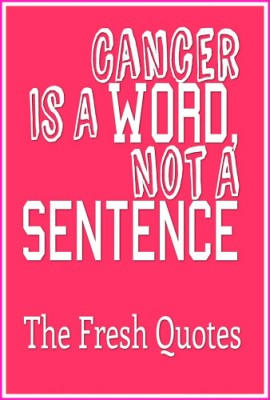 Cancer-Is-A-Word-Not-A-Sentence.-338x500